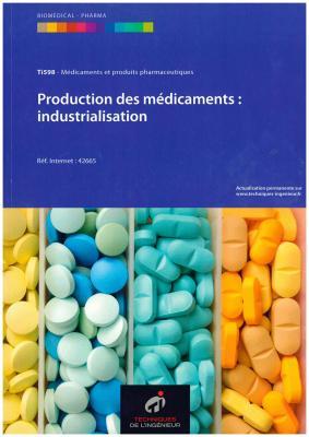 production des médicaments : industrialisation