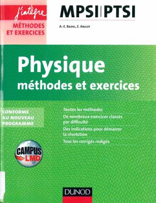 Physique : méthodes et exercices : MPSI-PTSI