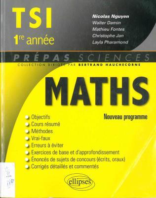 Mathématiques : TSI, 1re année : nouveau programme